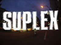 Suplex - Full Video
