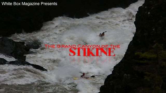 Kayaking the Grand Canyon of the STIKINE river