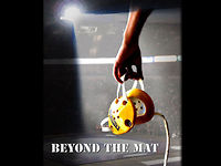 Beyond the Mat - Trailer - Editor (film & trailer)