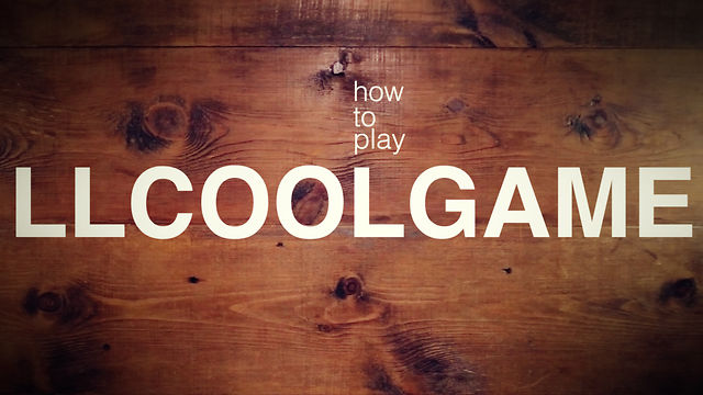 LLCOOLGAME  -  how to play!