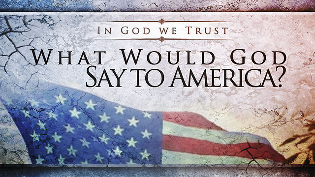 November 4, 2012: What Would God Say to America?