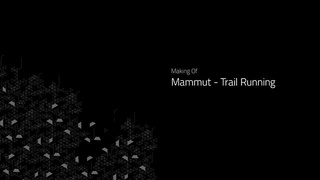 Mammut SIT Trailer Making of