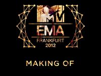 MTV EMA 2012 Making Of