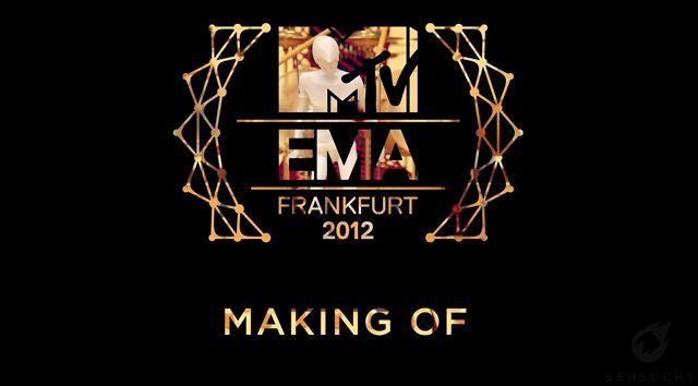 MTV EMA 2012 Making Of