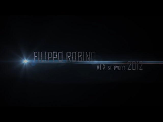 VFX ShowReel 2012 - Filippo Robino