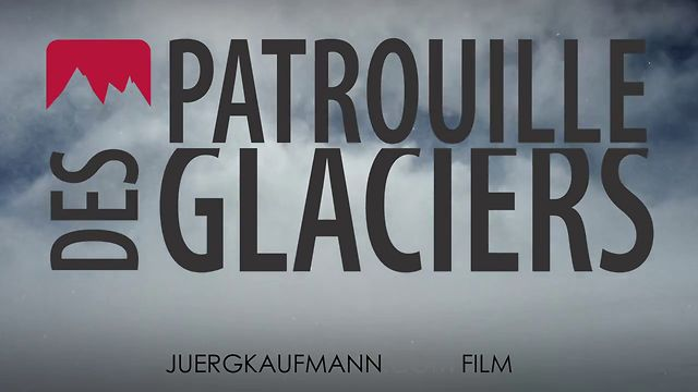 Patrouille des Glaciers 2012 Official Video in English