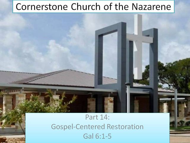 Part 14: Gospel-Centered Restoration