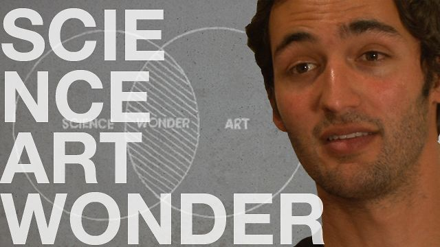 Jason Silva: Relation between science and art: wonder