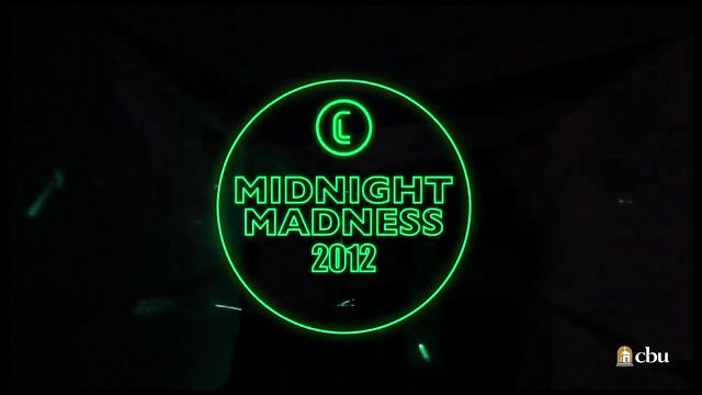 CBU Midnight Madness 2012