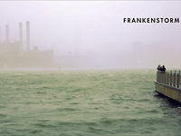 FRANKENSTORM: From Across The East River