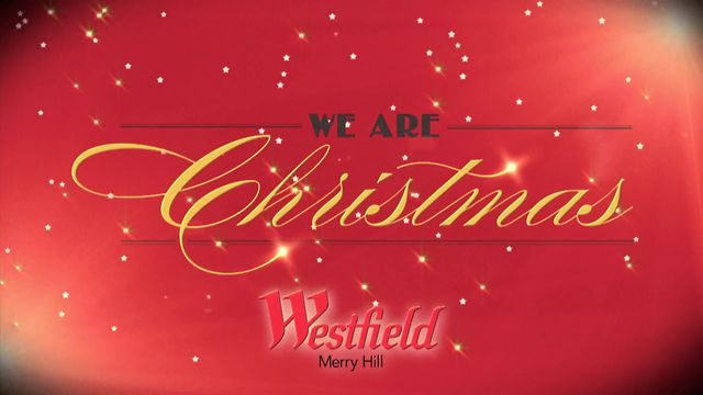 Westfield Merry Hill - We Are Christmas promo