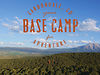 Your Base Camp for Adventure