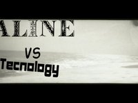 -Aline vs Tecnology- (00:45)