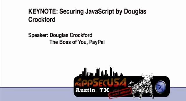 Keynote - Securing Javascript - Douglas Crockford