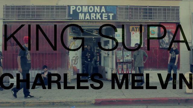 Charles Melvin - King Supa