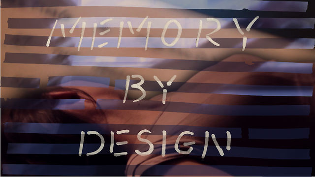 Memory By Design