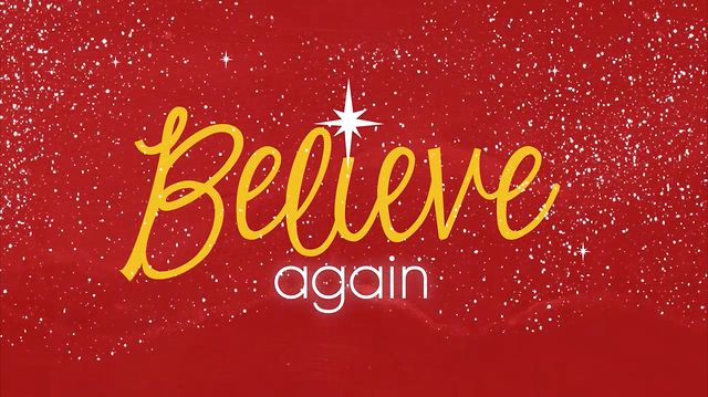 Believe Again - A Christmas Series at Rockford First