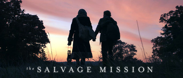 The Salvage Mission | Willow Creek