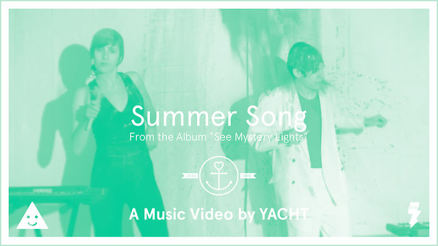 YACHT - Summer Song