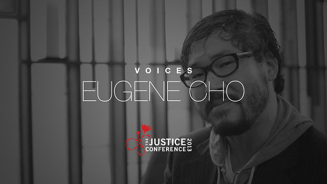 Eugene Cho | The Justice Conference