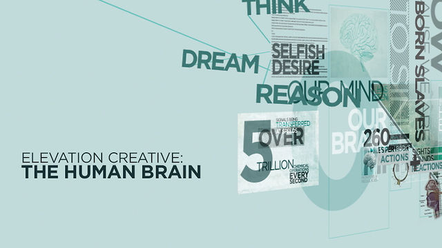 The Human Brain | Elevation Church