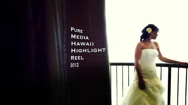 Pure Media Hawaii -- 2012 Wedding Showreel --