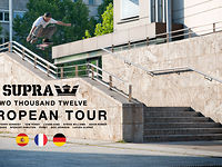 SUPRA Presents The 2012 European Tour