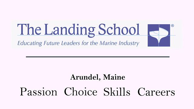 The Landing School -  Arundel, Maine