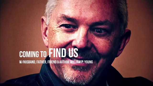 Coming to Find Us | William Paul Young
