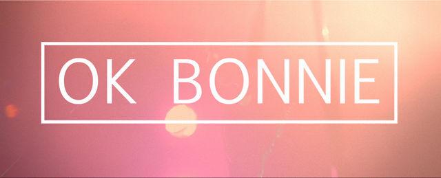 Ok Bonnie Live 2012