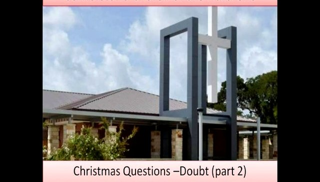 Christmas Questions-  (Part 2) &quot;Doubt&quot;