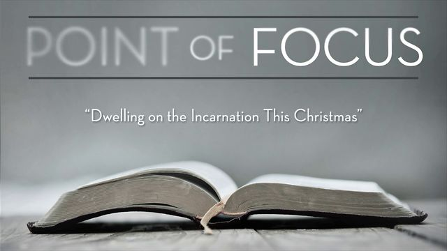 Point of Focus for December 2012