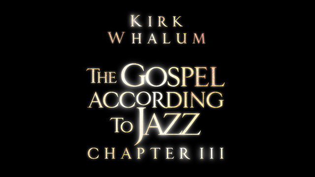 The Gospel According to Jazz Chapter 3 Double CD/DVD