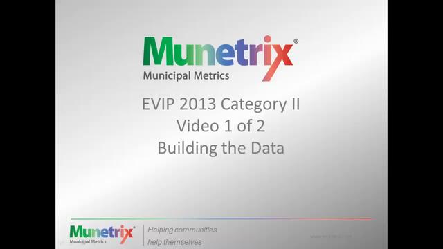 EVIP 2013 Category 2 Video 1 of 3 Building the Data
