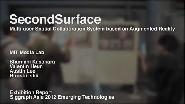 Second Surface   Siggraph Asia 2012  Emerging Technologies