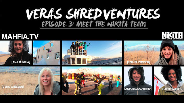 "[MAHFIA TV] VERA'S SHREDVENTURES EP 3: ""MEET THE NIKITA TEAM"""