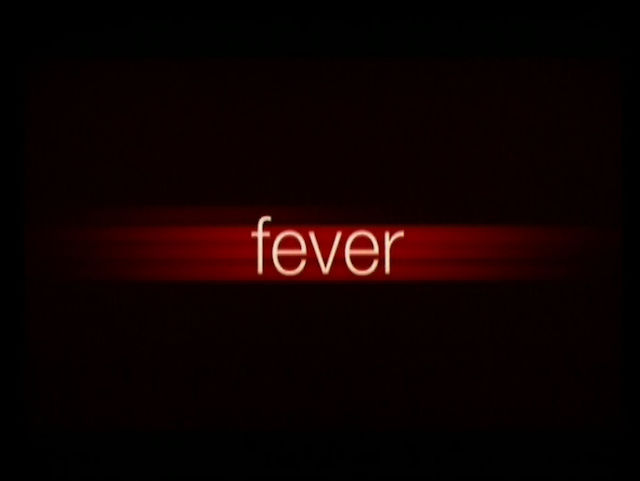 FEVER