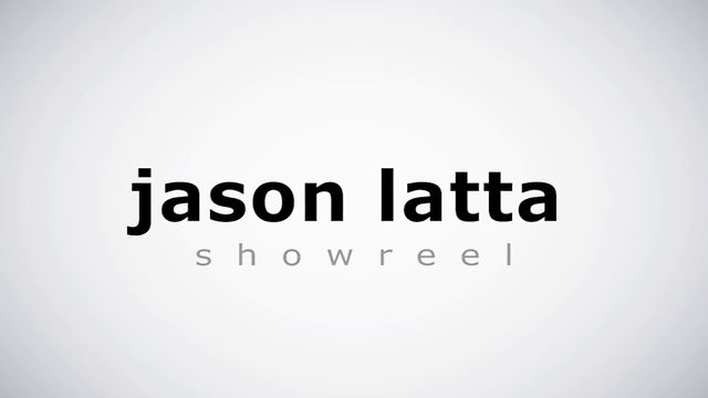 Jason Latta Showreel