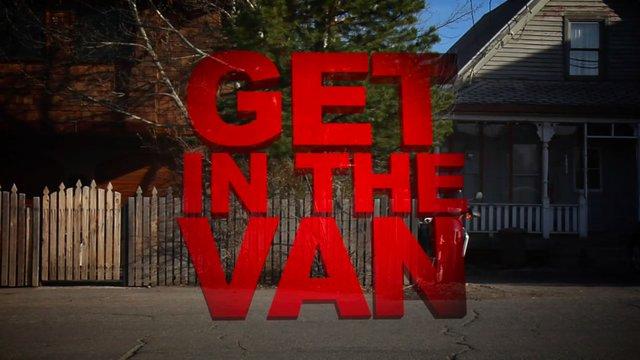 Get in the Van (Full Movie)