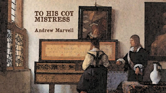 andrew marvells to his coy mistress essay