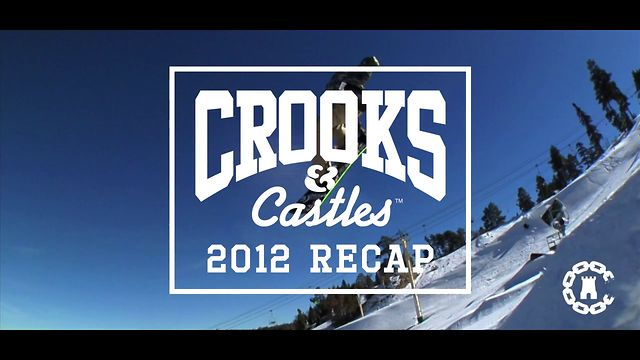 Crooks & Castles 2012 Recap