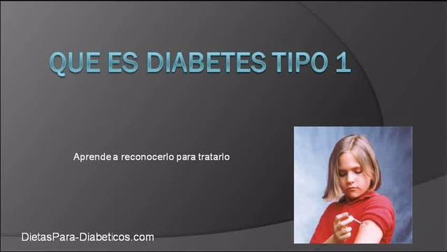 Que es diabetes tipo 1 - Aprende a reconocerlo y tratarlo