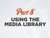 WordPress Media Library Overview