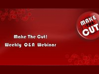Make The Cut! Q&A Webinar - January 01, 2013