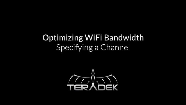 Optimizing WiFi Bandwidth - Specifying a Channel