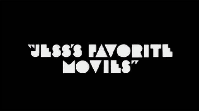 Jess's Favorite Movies