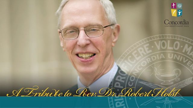 A Tribute to Rev. Dr. Robert Holst