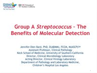 Group A Streptococcus - The Benefits of Molecular Detection