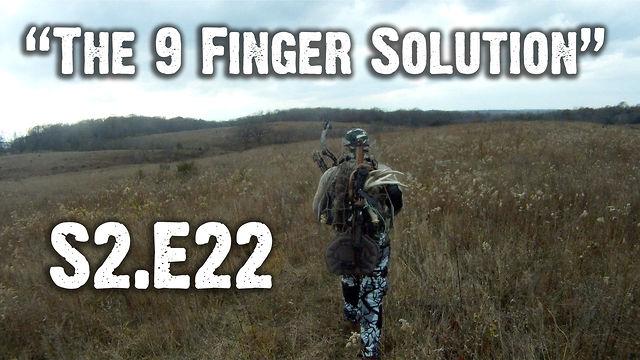 "Whitetails INC S2.E22 - ""The 9 Finger Solution"""