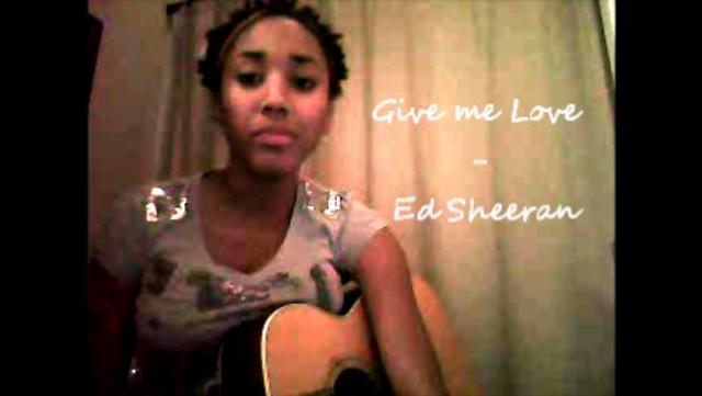Give Me Love  Ed Sheeran Covered By Justice Ami